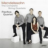 Mendelssohn: The Complete String Quartets by Pacifica Quartet