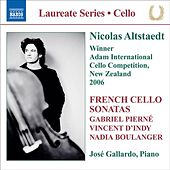 Altstaedt, Nicolas - French Cello Sonatas by Jose Gallardo