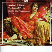 Sullivan, A.: Rose of Persia (The) / Opera and Concert Overtures by Various Artists