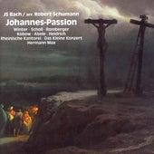 Bach, J.S.: St. John Passion (Arr. R. Schumann) by Elisabeth Scholl