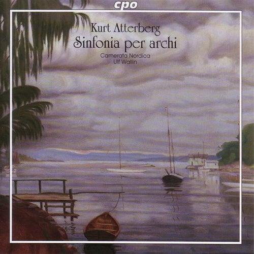 Atterberg: Sinfonia for Strings / Adagio Amoroso / Suite No. 7 / Intermezzo / Prelude and Fugue by Ulf Wallin