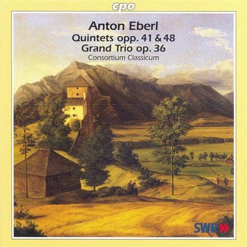 Eberl: Piano Quintets and Piano Trio by Consortium Classicum