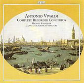 Vivaldi, A.: Recorder Concertos (Complete) by Michael Schneider (2)