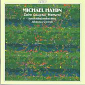 Haydn, M.: Incidental Music To Zaire / Notturno Solenne in E Flat Major / Notturno in F Major by Johannes Goritzki