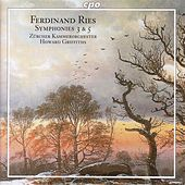 Ries: Symphonies Nos. 3 and 5 by Howard Griffiths