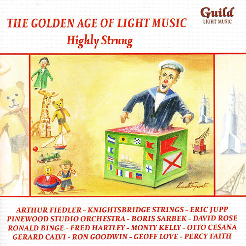 The Golden Age of Light Music: Highly Strung by Various Artists