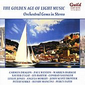 The Golden Age of Light Music: Orchestral Gems in Stereo by Various Artists