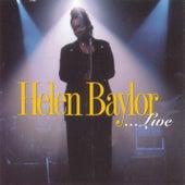 Helen Baylor...Live by Helen Baylor