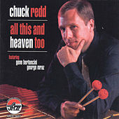 All This And Heaven Too by Chuck Redd