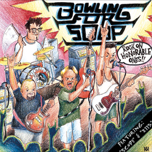 Rock On Honorable Ones!!! by Bowling For Soup