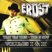That Was Then, This Is Now Vols. 1 & 2 by Kid Frost