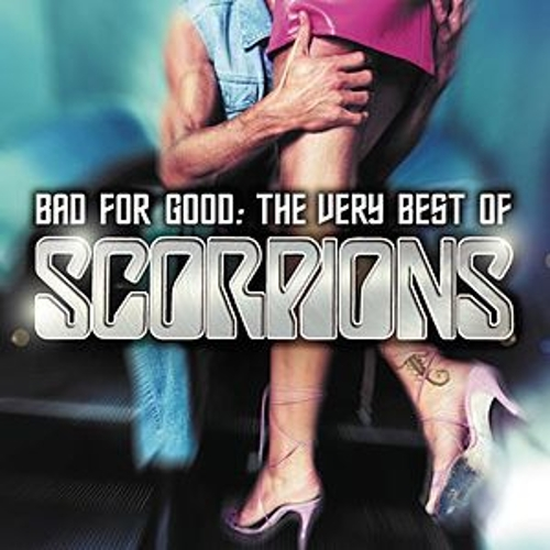 Bad For Good: The Very Best Of The Scorpions by Scorpions