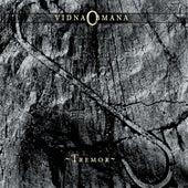 Tremor by VidnaObmana
