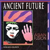 Asian Fusion by Ancient Future