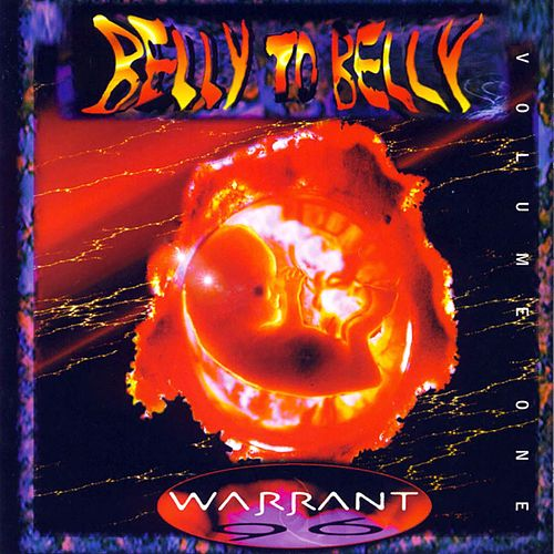 Belly To Belly: Volume One by Warrant