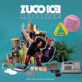 Retouched! After The Carnaval Remixes by Zuco 103