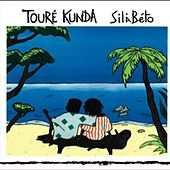 Sila Beto by Toure Kunda