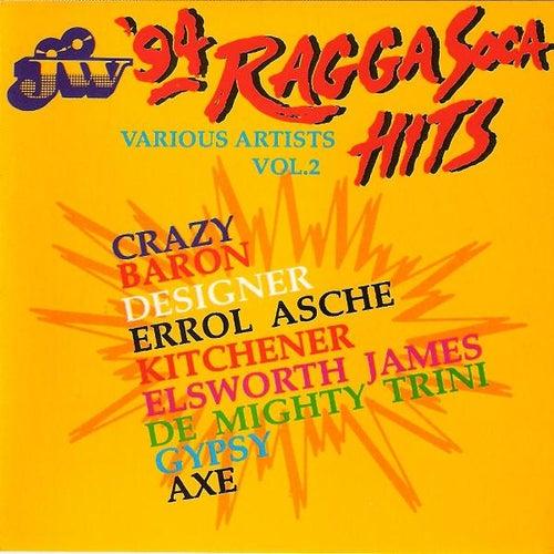 J.W. Ragga Soca Hits '94 by Various Artists