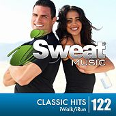 iSweat Fitness Music Vol. 122: Classic Hits (128 BPM for Running, Walking, Elliptical, Treadmill, Fitness) by Various Artists