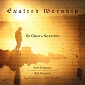 Exalted Worship by Scott Krippayne