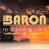 Moving On by Baron