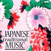Japanese Traditional Music by Japanese Relaxation and Meditation