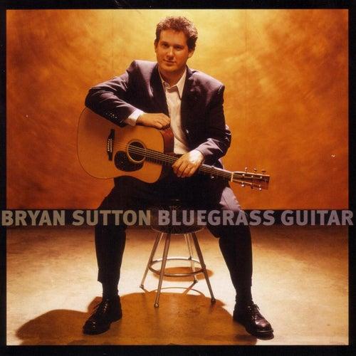 Bluegrass Guitar by Bryan Sutton