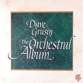 The Orchestral Album by Dave Grusin