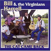 The Cat Came Back by Bill Harrell