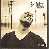 Git Yo Prayze On by Ben Tankard