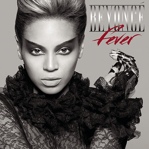 Fever by Beyoncé