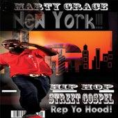 Hip Hop Street Gospel Rep Yo Hood by Marty Grace