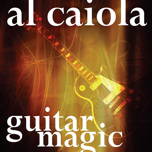 Guitar Magic by Al Caiola