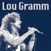Lou Gramm by Lou Gramm
