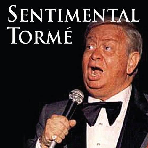 Sentimental Torme by Mel Tormè