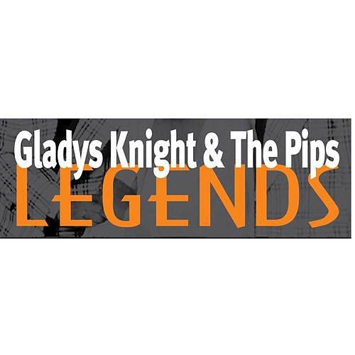 Gladys Knight & The Pips: Legends by Gladys Knight