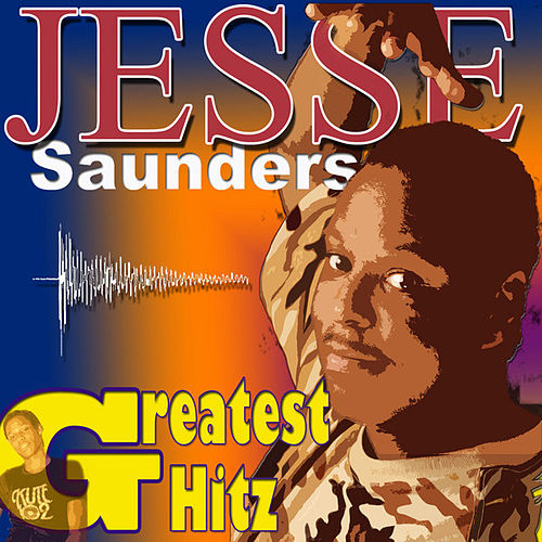 The Greatest Hitz by Jesse Saunders
