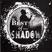 The Best Of The Shadow Vol. 1 by Shadow