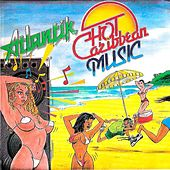 Hot Caribbean Music by Atlantik