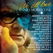 We All Love Ennio Morricone von Various Artists