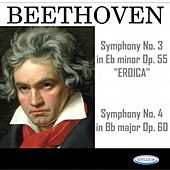 Beethoven: Symphonies N° 3 Eroica, Op. 55 and N° 4, Op. 60 by Armonie Symphony Orchestra