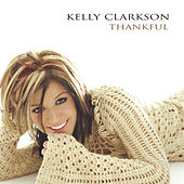 Thankful by Kelly Clarkson