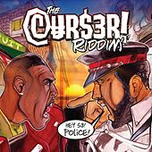 The Cur$er Riddim by Various Artists
