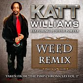 Weed Remix by Katt Williams