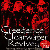 The greatest hits by Creedence Clearwater Revived