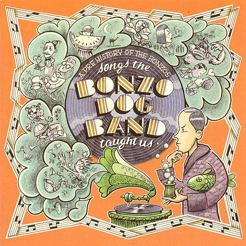 Songs The Bonzo Dog Band Taught Us by Bonzo Dog Band