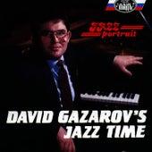 David Gazarov Jazz Time by David Gazarov