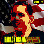 The Greatest Speeches Vol. 2 by Barack Obama