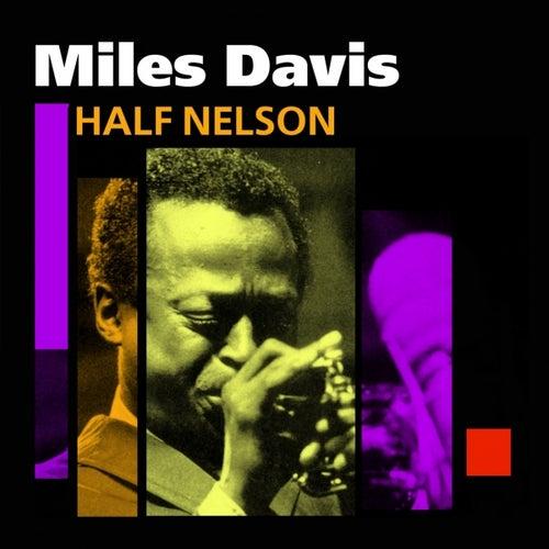 Half Nelson by Miles Davis