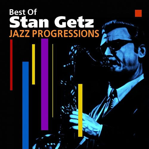 Jazz Progressions (Best Of) by Stan Getz